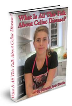What Is All this Talk About Celiac Disease?-eBook
